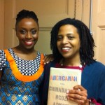 Chimamanda Ngozi Adichie & Ms. Meltingpot in 2013