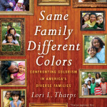 Bias against dark skin is a major theme in my new book, Same Family, Different Colors